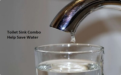 Toilet Sink Combo Help Save Water